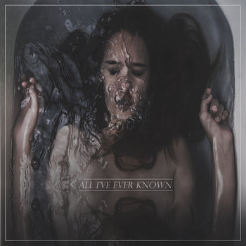 All I've Ever Known cover art