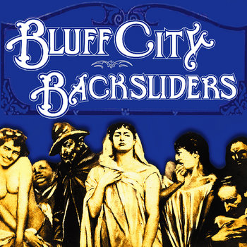 Bluff City Backsliders cover art