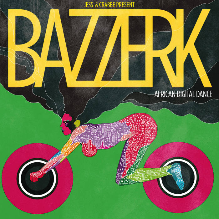 Jess & Crabbe Presents Bazzerk cover art