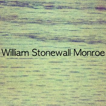 William Stonewall Monroe cover art