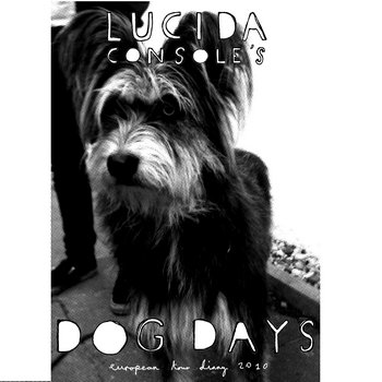Lucida Console's Dog Days cover art