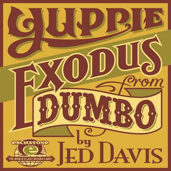 Yuppie Exodus From Dumbo cover art