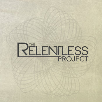 The Relentless Project cover art