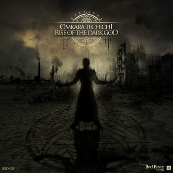 Omkara Techichi - Rise Of The Dark God cover art