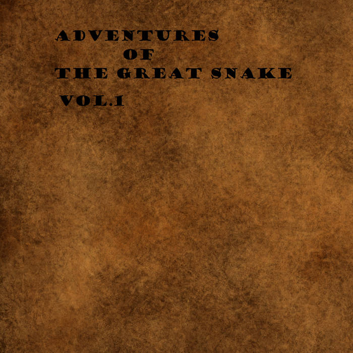 Adventures Of The Great Snake (Vol.1) cover art