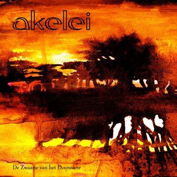Akelei - De Zwaarte van het Doorstane