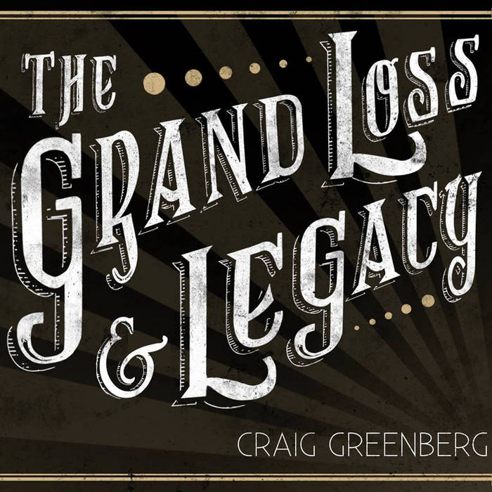 The Grand Loss & Legacy cover art
