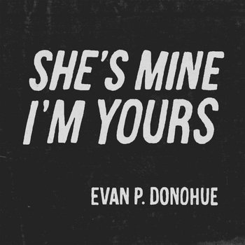 """She's Mine I'm Yours"" cover art"