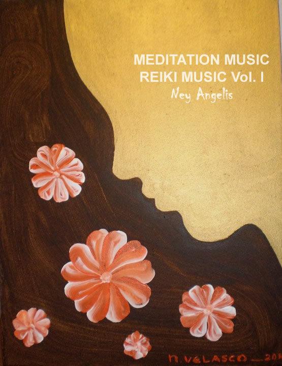 Reiki music (meditation music) vol. i de ney angelis
