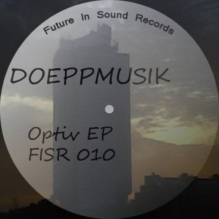 Doeppmusik - Optiv EP [FISR 010] cover art