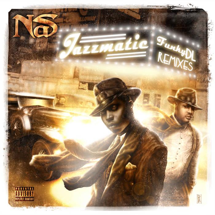 Jazzmatic [Nas Remixes] cover art