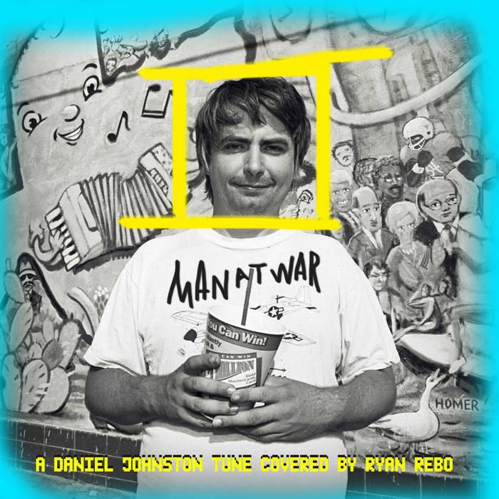 Man at War (Daniel Johnston) cover art