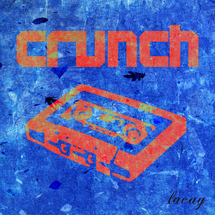 Crunch Tape cover art