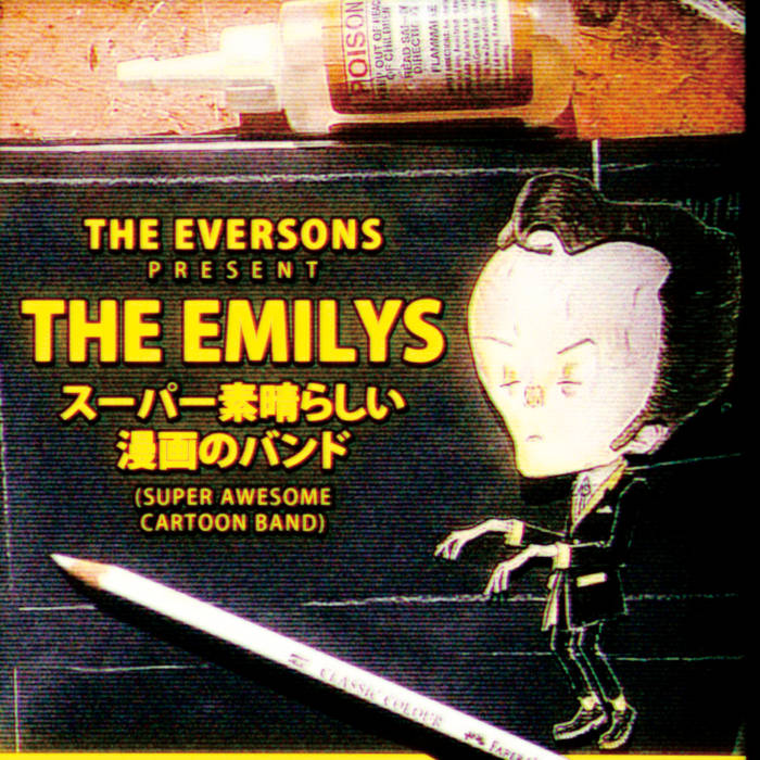 The Eversons present The Emilys: Super Awesome Cartoon Band cover art