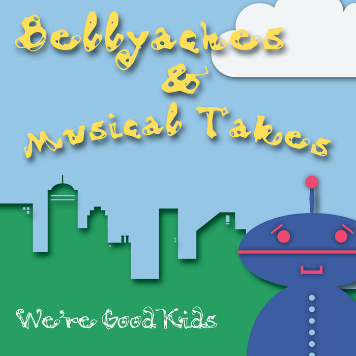 Bellyaches and Musical Takes cover art