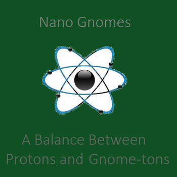 A Balance Between Protons and  Gnome-tons cover art