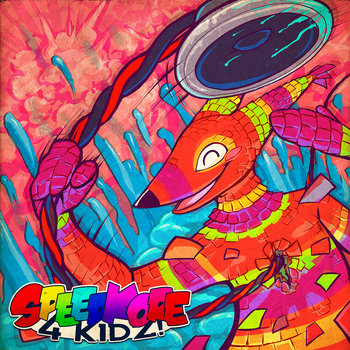 SPEEDKORE 4 KIDZ! cover art