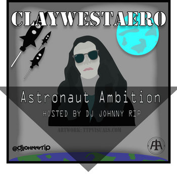 Astronaut Ambition [Hosted By Dj Johnny Rip] cover art
