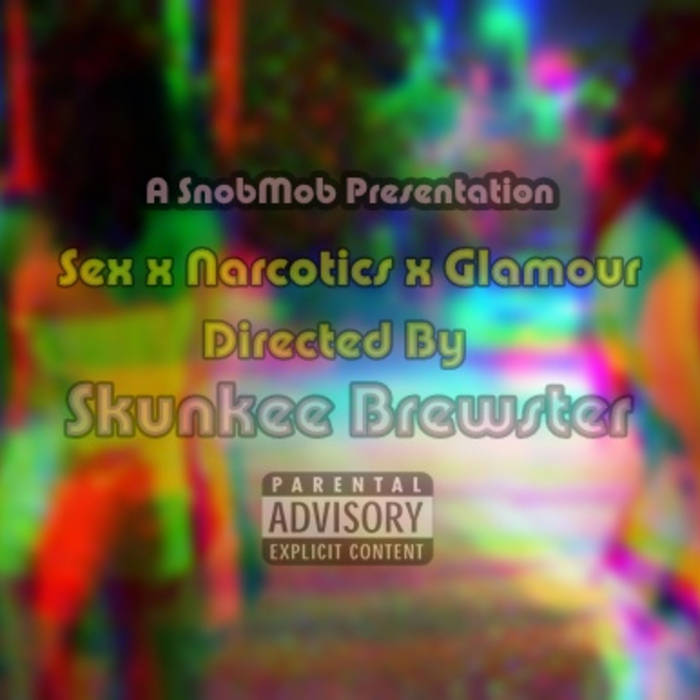 Sex x Narcotics x Glamour cover art