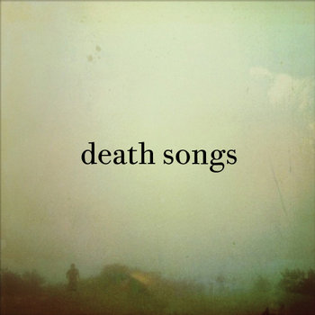 "Death Songs s/t 7"" cover art"