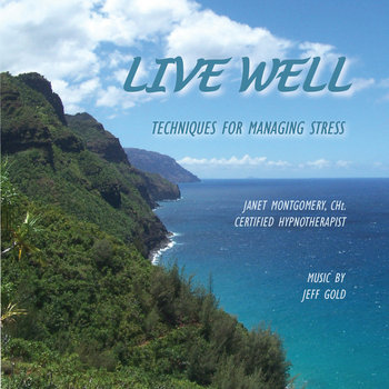 Live Well - Manage Your Daily Stress cover art