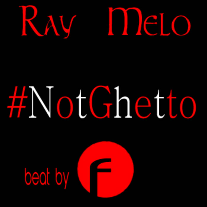 #NotGhetto cover art