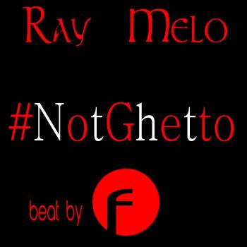 #NotGhetto cover art