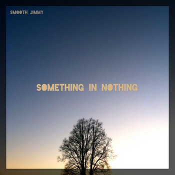 Something In Nothing cover art