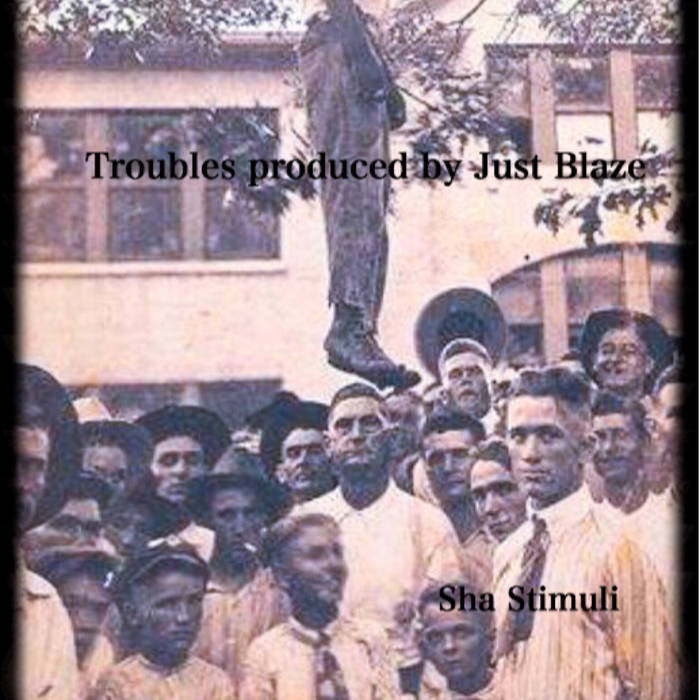 Troubles produced by Just Blaze cover art
