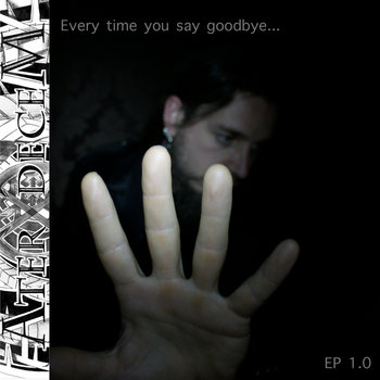 every time you say goodbye - EP1.0 cover art
