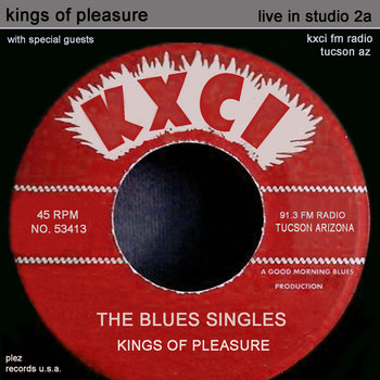 Kings of Pleasure Blues Singles cover art