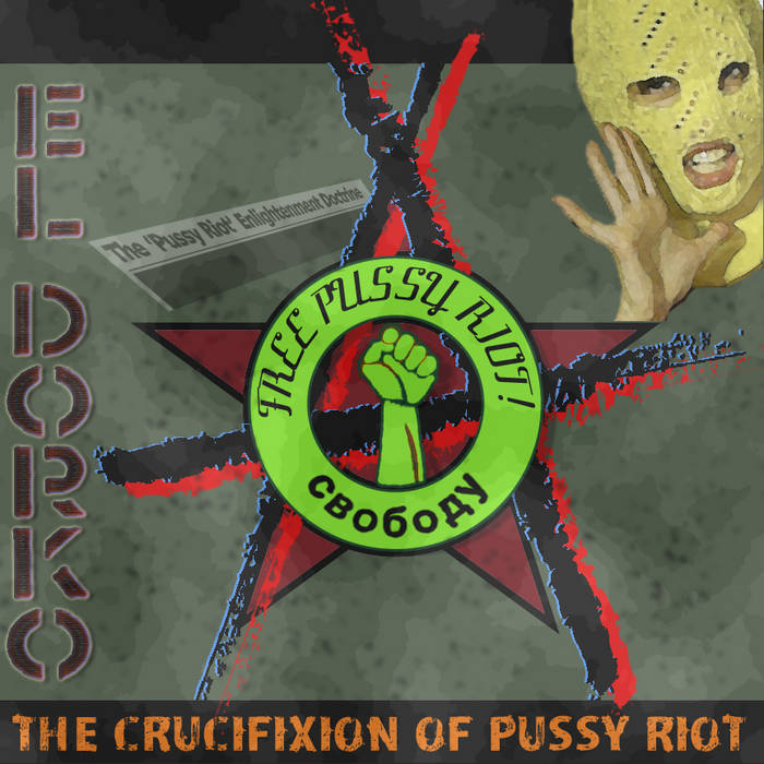 The Crucifixion of Pussy Riot cover art