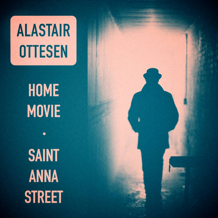 """""""Home Movie"""" b/w """"Saint Anna Street"""" cover art"""