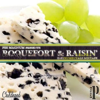 Roquefort&Raisin' Instrumentals Mixtape (NoDJ) cover art
