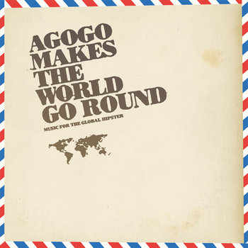 agogo makes the world go round cover art