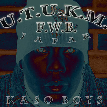 F.W.B. By Jafar And Kaso Boys cover art