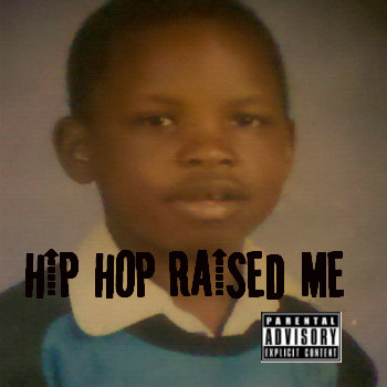 HIP HOP RAISED ME cover art