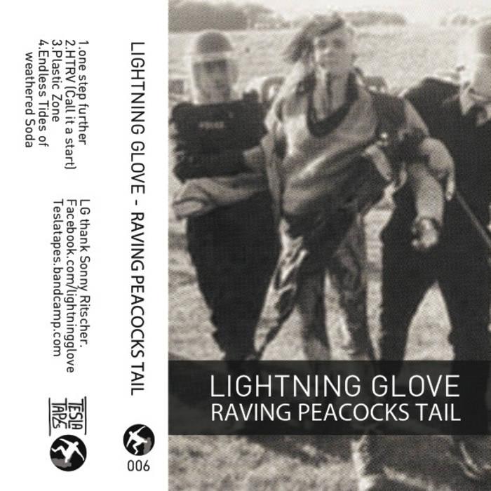 Lightning Glove - Raving Peacocks Tail cover art
