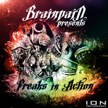 Brainpain presents: Freaks In Action cover art