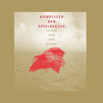 Lieder Vom Rio D`Oro cover art