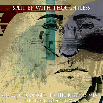 Split EP with Thoughtless - We Say Goodnight To The Restless Mind: Insomniac Tracks cover art