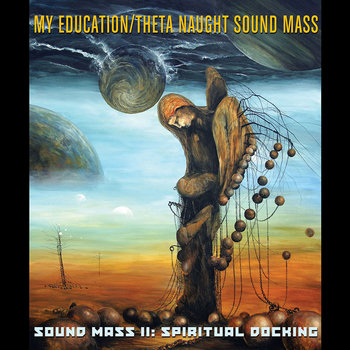 Sound Mass II: Spiritual Docking cover art