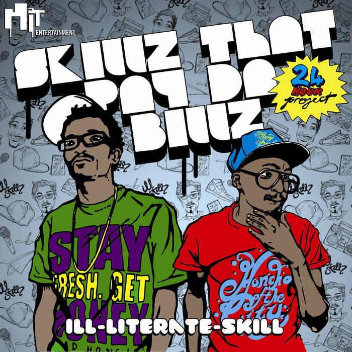 Skillz That Pay Da Billz cover art