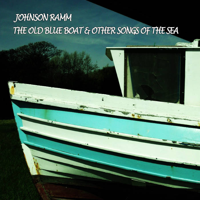 The Old Blue Boat & Other Songs Of The Sea cover art