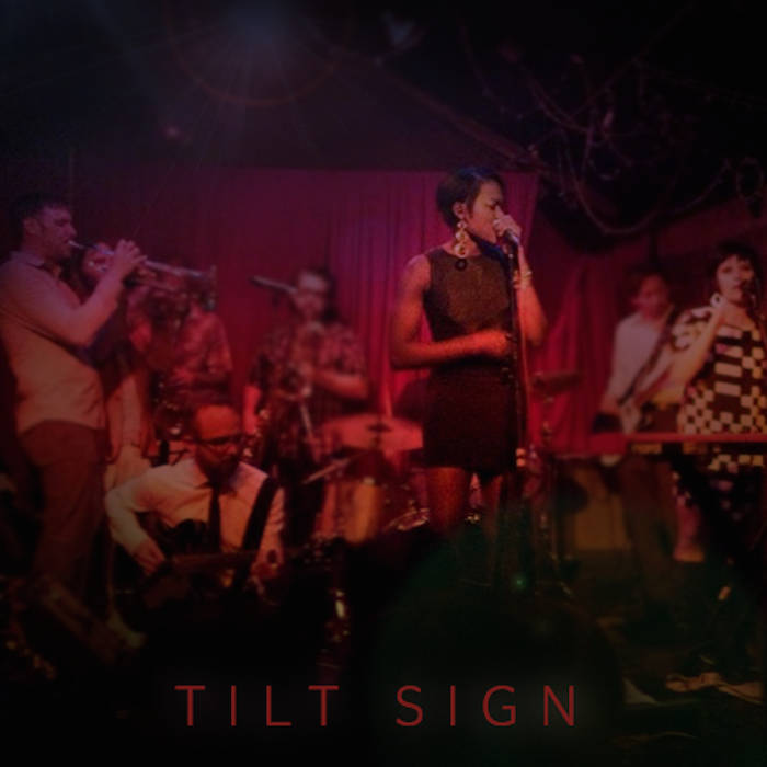 Tilt Sign (featuring Adeoti Ashiru, lead vocals) cover art