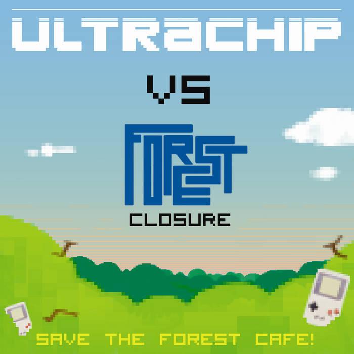Ultrachip VS Forest Closure cover art
