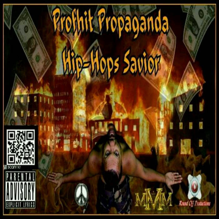 #PROFHITPROPAGANDA: HIP HOPS SAVIOR cover art