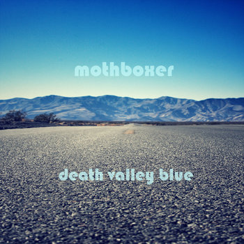 Death Valley Blue EP cover art