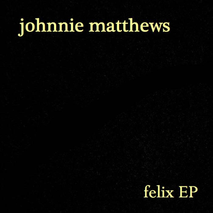 Felix EP cover art
