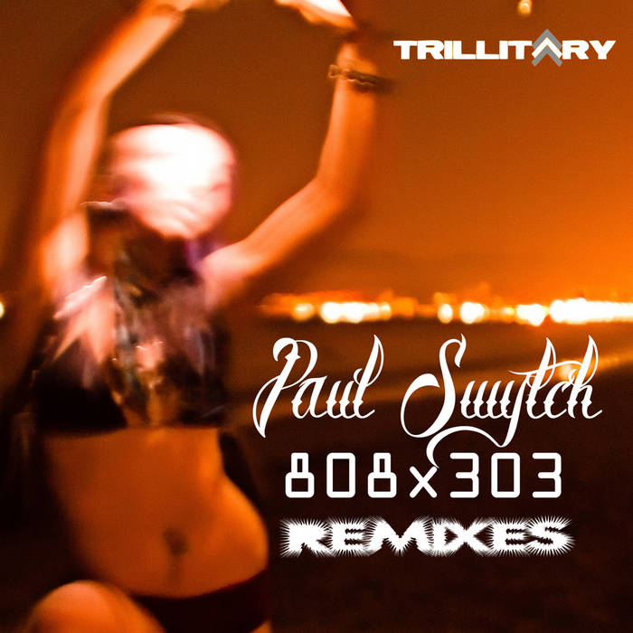 Paul Swytch - 808x303 Remixes (TRiLL002) cover art